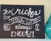 Riches of Your Love Canvas--Hand-lettered Chalkboard-Style 12 x 16