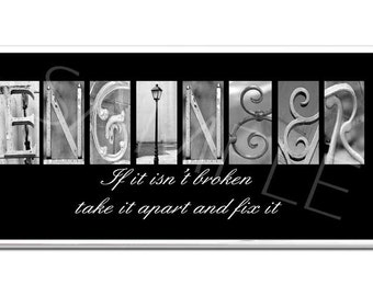 ENGINEER  Inspirational Plaque black & white letter art