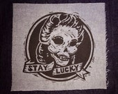 Stay Lucky Patch, Woodcut