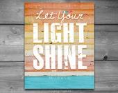 ART PRINTABLE, Matthew 5:16, Let Your Light Shine, Christian gift, Scripture print, Beach art, ocean, coastal art, 8x10