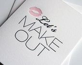 Naughty Valentine card - Love card - Let's Make Out - Naughty