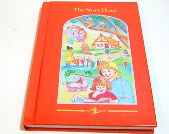 The Story Hour Compiled By Esther M. Bjoland