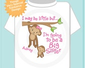 Big Sister Shirt or Onesie, I may be little but, I'm Going to Be A Big Sister Shirt or Onesie, Personalized Big Sister Shirt (03132014h)