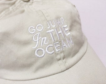 Go jump in the Ocean-Khaki Hat- Low profile- adjustable-with FREE shipping