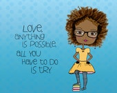 Love, Anything is Possible Art Print  / Girls Room / Tween Gift / African American