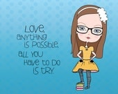 Love, Anything is Possible  / Girls Room / Tween Gift /