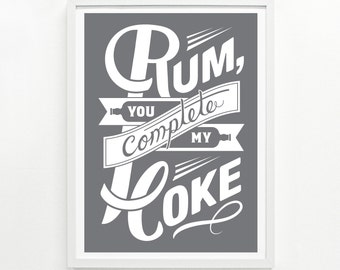 Rum and Coke Screen Print, 12 x 16 - Pick your Color