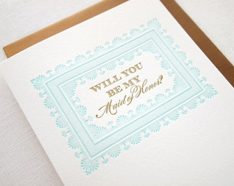 Will You Be My Maid of Honor? Letterpress Card - Bridesmaid Proposal Card