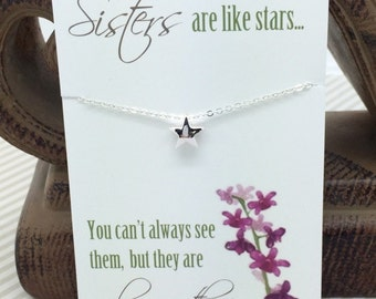 Sisters Necklace - Tiny Silver Star Necklace - Sisters are like Stars... You can't always see them but they are always there.  sisters gift