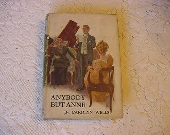 SALE...1914 Dust  Jacket Anybody But Anne Carolyn Wells  Book Antique Fleming Stone Mystery