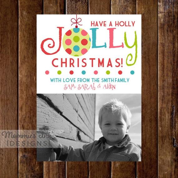 Holly Jolly Christmas Photo Card - PRINTABLE HOLIDAY CARD