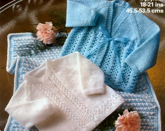 BABY KNITTING PATTERN - Matinee Jackets/Coats/Cardigans/Sweaters and Pram Cover/Afghan/Blanket 18 - 21 ins