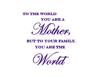 Wall Quotes For Mother Quotesgram
