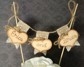 Names Personalized Wedding Cake Topper Burlap & Lace Bunting Flags Banner Wood Hearts Rustic Country Shabby Chic