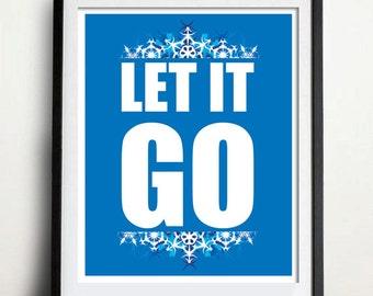 Digital Download - Let It Go - 8 x 10 inch print - Frozen