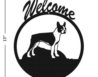 Dog Boston Terrier Black Metal Welcome Sign