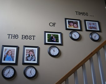 The Best of Times Vinyl Decal Wall Art Lettering Decals