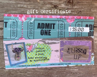 gift certificate to Gussy Up GussyUpCo 25 Dollars