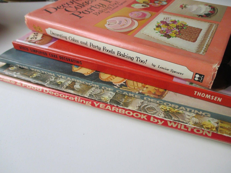 Cake Decor Books : 5 vintage cake decorating books Wilton Ateco crafts