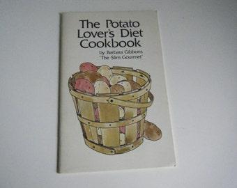 Vintage cookbook The Potato Lover's Diet Cookbook 1973 by Barbara Gibbons booklet