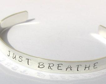 Just Breathe, Sterling Silver Cuff Bracelet,  Yoga Cuff Bracelet, Yoga Jewelry, Hand Stamped Bracelet, Motivational Bracelet,