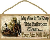 """DUCKS My Aim is To Keep This BATHROOM Clean Your Aim Will Help Wall Rustic Northwoods Lodge Cabin Decor 5"""" x 10"""" SIGN Plaque"""