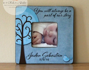 You Will Always Be Part Of Our Story Picture Frame, Cottage Chic Picture Frame, Baby Shower Gift, Personalized Baby Picture Frame