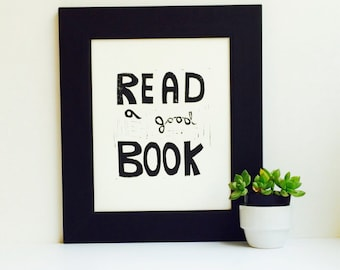 Read a Good Book Wall Art Typography Linocut PRINT 8x10