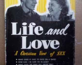 book LIFE LOVE Christian view of SEX, Clyde Narramore hardback book dj 1956 second printing