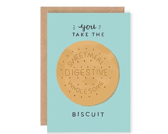 You Take the Biscuit - Cute Greetings Card - Illustration / Typography / Biscuit / Cookies