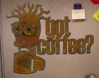 Got Coffee Wall Mount Sign