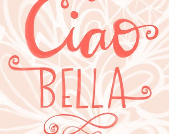 Ciao Bella wall art print