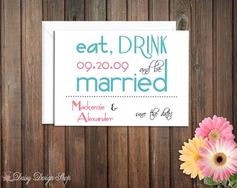 Save the Date Card - Eat Drink and Be Married Text