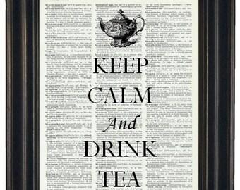 Tea Keep Calm Upcycled Dictionary Art Print Keep Calm and Drink Tea Print on Vintage Dictionary Book Page 8 x 10