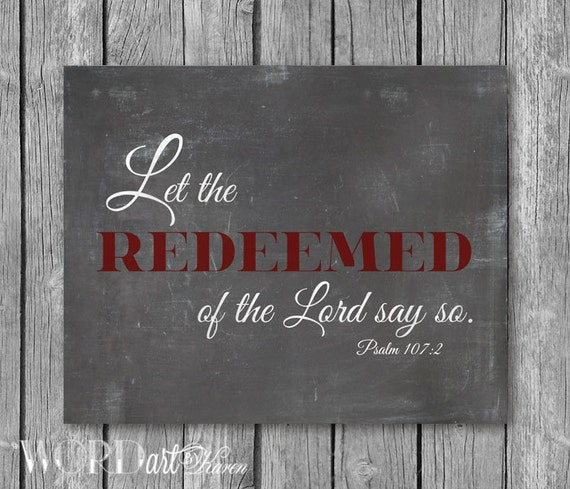 let all the redeemed involving all the god express consequently kjv