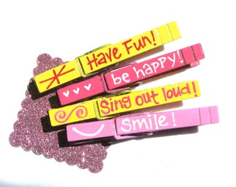 HAVE FUN CLOTHESPINS hand painted magnetic pink and yellow