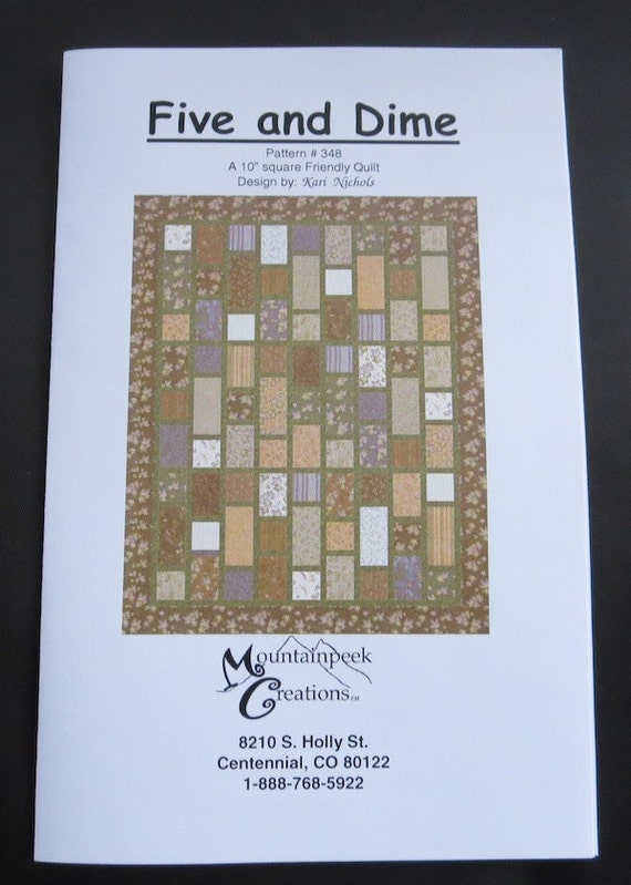 Five And Dime Quilt Pattern By Mountainpeek Creations
