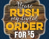 RUSH Order for Printable Invitation -- Add this to your DIGITAL file order -- 24 Hour RUSH
