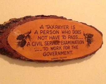 Vintage Rustic Wooden Souvenir Tax Plaque