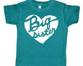 Big Sister Heart - Baby Announcement Tee or Big Sister Love - American Apparel Unisex Style Girls Tee Shirt