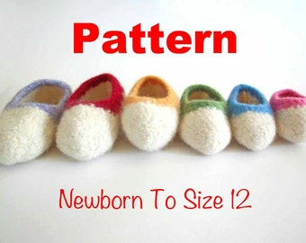 SIX Crochet Patterns - Newborn to Size 12 Child Size Wool Felted Slippers - Pattern Only - With Permission To Sell Finished Item