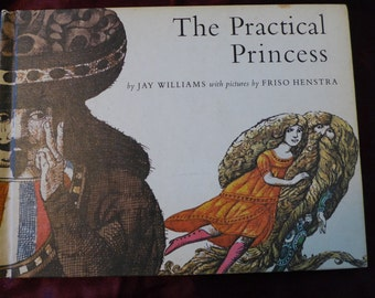 The Practical Princess 1969 Jay Williams Friso Henstra