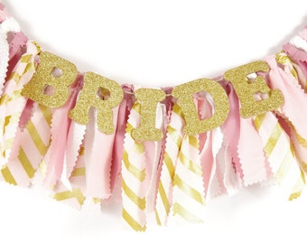 Pink and Gold Bridal Shower Decor - Bride Chair Banner for Wedding Shower - Pink, Gold and White - Garland - Bunting