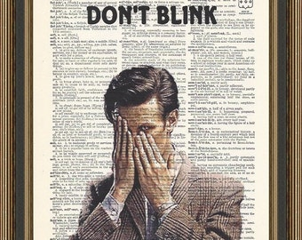 """Doctor Who Matt Smith """"Don't Blink"""" illustration is printed on a vintage dictionary page. Wall Decor. Dr. Who Print, Matt Smith Print."""