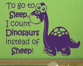 I Count Dinosaurs To Go To Sleep Kids Wall Decal Vinyl Wall Art Sticker - WD0069