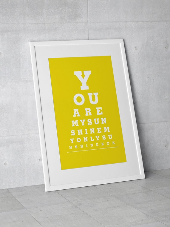 You Are My Sunshine My Only Sunshine - Eye Exam Chart Photo Print