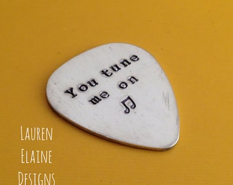 You Tune Me On Hand Stamped Guitar Pick- Pick Your Own Font- In Brass, Copper, or Aluminum