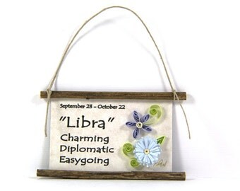 Paper Quilled Zodiac Magnet- Flattery for Libra, September 23 to October 22, Birthday Gift, Zodiac Ornament, Astrology Sign, Zodiac Art