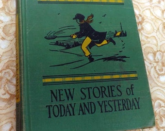 Vintage Childhood Readers New Stories of today and Yesterday 1938