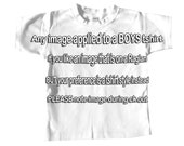 BOYS Tee Shirt short sleeve boys Any birthday or any image applied to front of shirt